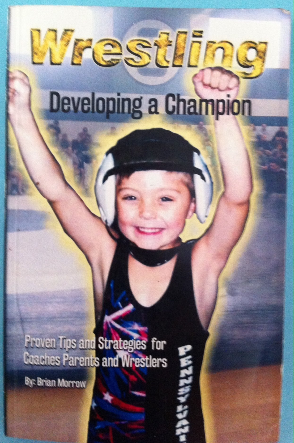 Developing a Champion in Wrestling - Central Pa Stars Wrestling
